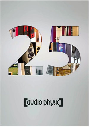 Audio Physic 25 Years