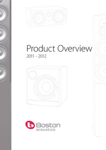 Boston Acoustics Product Overview 2011-2012