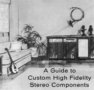 Fisher A Guide to Custom High Fidelity Stereo Components