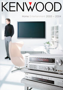 Kenwood Home Entertainment 2003-2004