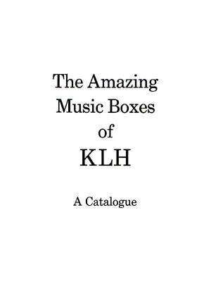 KLH The Amazing Music Boxes Of