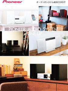 Pioneer Audio System Line Up 2014
