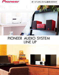 Pioneer Audio System Line Up 2015