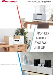 Pioneer Audio System Line Up 2017