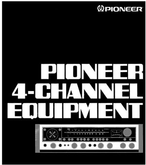 Pioneer Four Channel Equipment