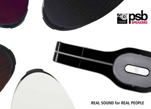 PSB Speakers Real Sound For Real People 2012