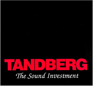 Tandberg The Sound Investment