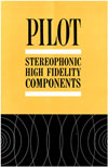 Pilot Radio Corporation Stereophonic High Fidelity Components