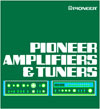 Pioneer Amplifiers and Tuners